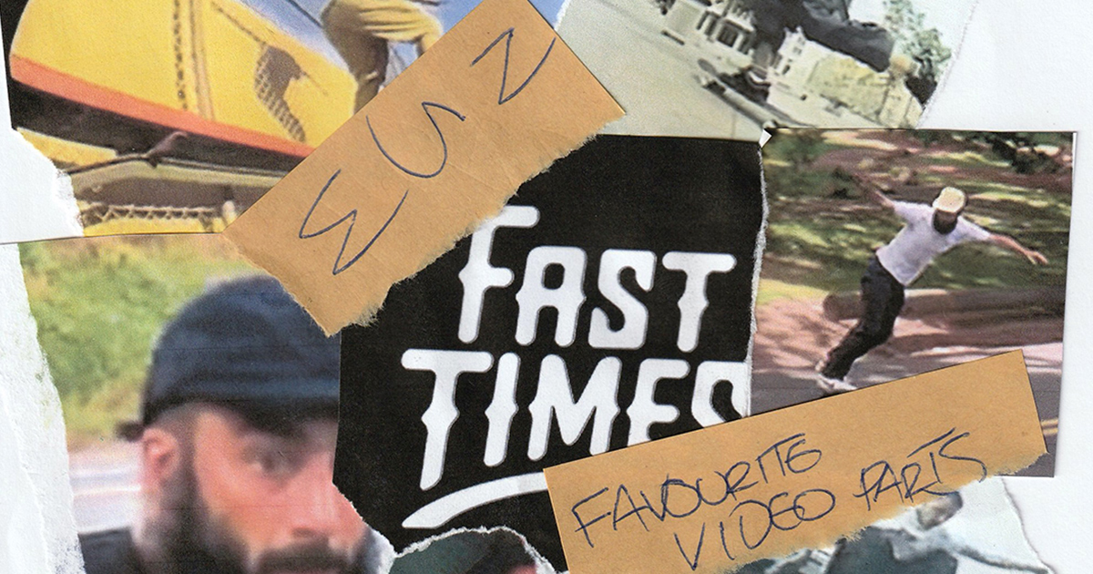 FAST TIMES NSW - FAVOURITE VIDEO PARTS